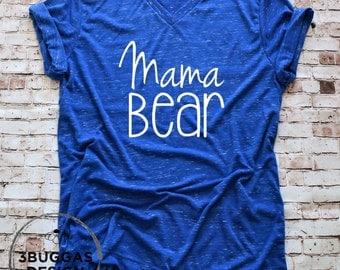Mama Bear T Shirt, New mother gift mama bear, momma bear t shirt, motherhood shirt mama bear, mom life is the best, motherhood life