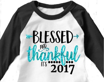 Blessed and Thankful svg, 2107 svg, New years svg, New Years eve svg, SVG, DXF, EPS, New Year ...