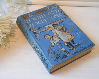 A Waif and a Welcome by Mabel Quiller-Couch. Hardback cloth bound book.