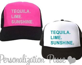Tequila. Lime. Sunshine. Printed Trucker Hats - Choose Regular or Glitter Print! Fun Summertime Trucker Hats