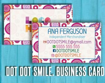 Dot Dot Smile Business Cards, Personalized; double sided - dotdotsmile - dot smile marketing - dds marketing - Digital Printable Files!