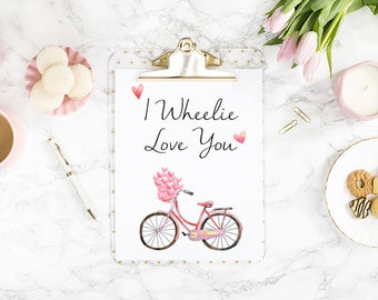 I Wheelie Love You A4 Print