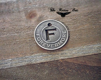 """Word Charm Pendant FOREVERMORE Antiqued Silver Circle Word Charm F Charm 3/4"""" Charms by the Piece Inspirational Charm"""