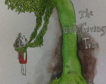 The Unforgiving Tree