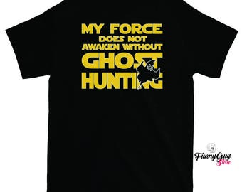 Ghost Hunter T-shirt - Paranormal Activity Research Shirt - Tee For Ghost Hunters