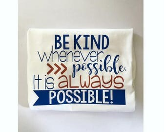 Be Kind T Shirts