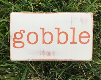 Gobble thanksgiving turkey home decor wood sign