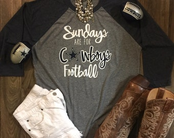 Sundays are for Cowboys Football!!- Unisex size Raglan Soft Tee!!- Dallas Cowboys!! Small-3XL