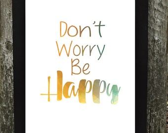 Don't Worry Be Happy Download Digital, Don't Worry Be Happy Print