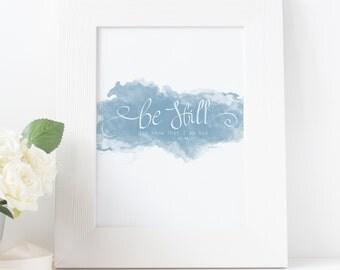 Be Still - Printable Wall Art