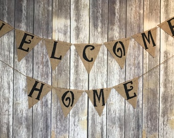 Welcome Home Banner, Military Home Coming, Housewarming Banner, Welcome Home Sign, Welcome Home Burlap Banner, Welcome Home Military