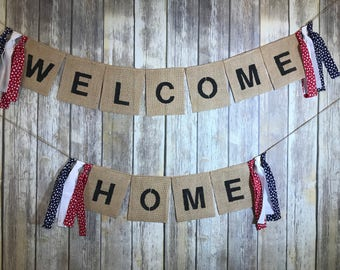 Welcome Home Banner, Military Home Coming, Welcome Home Sign, Welcome Home Burlap Banner, Welcome Home Military.