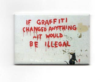 Banksy Magnet -  If Graffiti Changed Anything