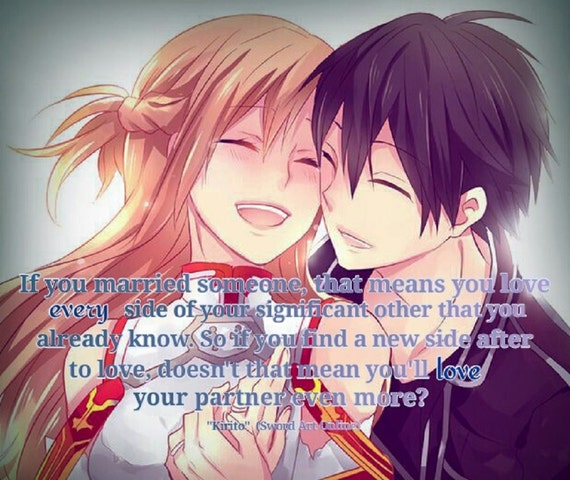 Love Finds You Quote: Sword Art Online Asuna And Kirito If You Married Someone That
