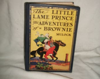 The Little Lame Prince and The Adventures of a Brownie, 1928, Mulock