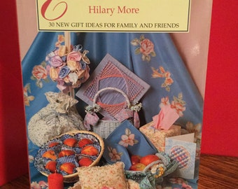 More Things Easy To Make by Hilary More 30 New Gift Ideas Hardcover