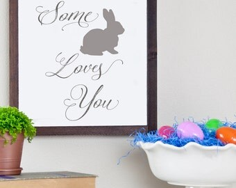 Wood Print Some Bunny Loves You