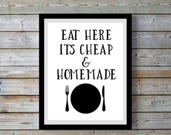 Eat here,homemade,kitchen,Digital,Black & white,funny,Kitchen,Kitchen art,Kitchen decor,kitchen wall art,kitchen quote,gift for home,women.