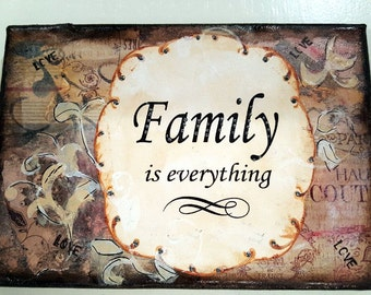 Family Is Everything Mixed Media Canvas (MMC101-BR)