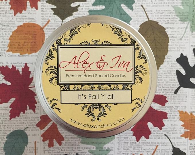 It's Fall Y'all - 8 oz. tin