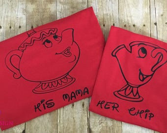 His Mama/Her Chip Mrs's Potts Beauty and the Beast Tees