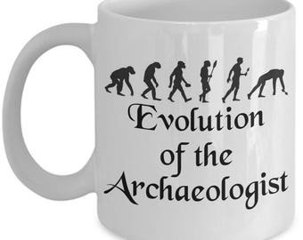 Archaeologist Mugs - Evolution Of The Archaeologist - Funny Archaeology Gifts