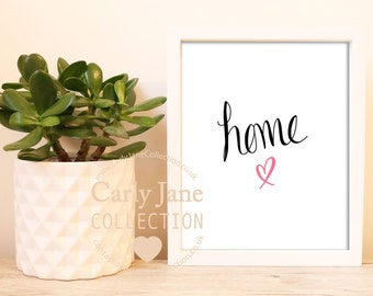Home Printable | Instant Downloadable Print | Carly Jane Collection