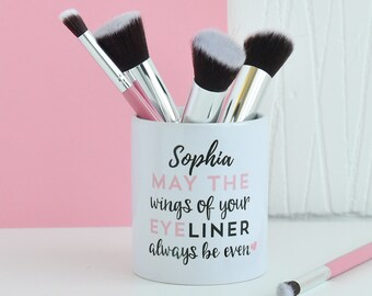 Custom May The Wings Of Your Eyeliner Always Be Even Make Up Brush Holder Pot | Personalised Makeup Dressing Gift | Brushes Unique Pots