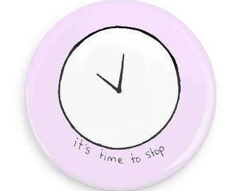 It's Time To Stop Pin