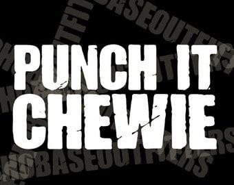 Punch It, Chewie vinyl cut Star Wars decals Chewbacca