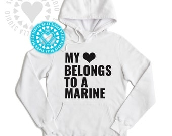 My Heart Belongs to a Marine, Sweatshirt,Hoodie,Pullover,Marine Girlfriend,Fiancee,Wife,EGA,US Marine Corps