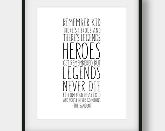 50% OFF Boys Room Decor, Heroes Get Remembered But Legends Never Die, The Sandlot, Movie Quote, Motivational Quote, Sports Printable Quote