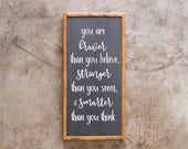 Wood Sign - Braver, Stronger, Smarter - Nursery, Rustic, Baby, Child, Kid's Room, 24x12""