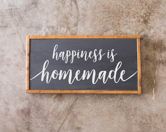Wood Sign - Happiness is homemade - Rustic, Wedding, Anniversary, Housewarming, Gift, 12x24""
