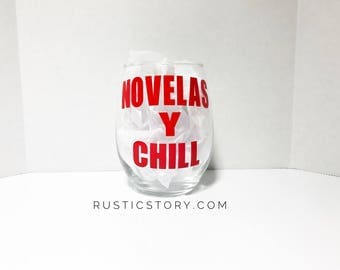 Novelas Y Chill wine glass | netflix and chill