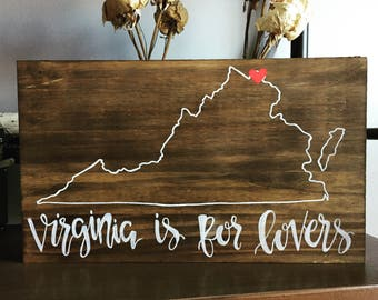 VIRGINIA is for lovers sign, VA sign, rustic wood Virginia sign, Rustic state outline sign, wood Virginia outline sign