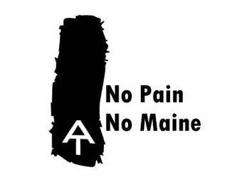 No Pain, No Maine- AT Through Hiker- Quality Vinyl Decal; Appalachian Trail, hiking decal, trail marker, Yeti decal, car decal, window decal