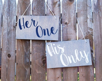 His & Her Signs, Her One, His Only, Handmade Rustic Wooden Wedding Signs