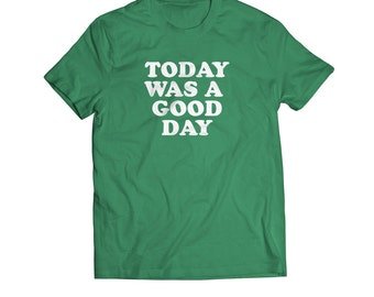 Today Was A Good Day, Kids T Shirt, Toddler T Shirt, funny, FREE Shipping