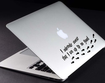 Harry Potter Decal I Solemnly Swear That I Am Up To No Good Decal Macbook Sticker Mischief Managed Decal