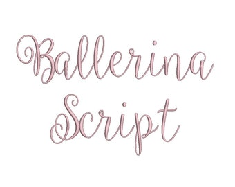 Ballerina Script embroidery font formats bx, dst, exp, pes, jef and xxx, Sizes 1, 1.5 and 2 inches, instant download