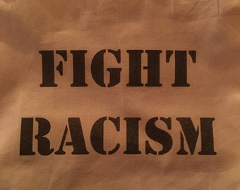 Fight Racism Tote Bag
