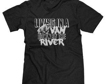 Living In A Van Down By the River Funny Chris Farley SNL Matt Foley Parody T-shirt Tee
