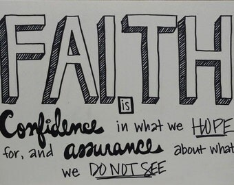 Hebrews 11:1 - FAITH