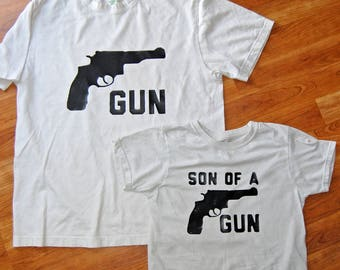 Gun, Sun Of A Gun, Fathers Day Gift, Fathers Day, Father Son Matching Shirts, Dad and Son, Dad and Baby Matching Shirts, Daddy and Son