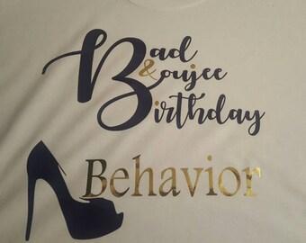 "The ""Birthday Behavior"" Tee"