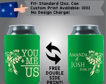 You + Me = Us Names and Date Fabric Wedding Can Cooler Double Side Print (W19)
