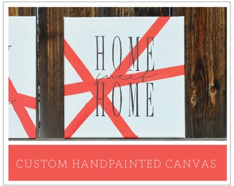 """Handpainted Canvas Sign - """"Customize it"""" options"""