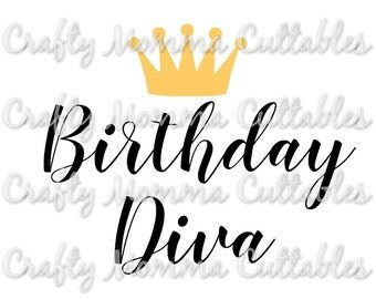 Birthday Diva file // Birthday Princess Svg // First birthday Cut File // Crown Birthday Silhouette File // Cutting File // SVG file