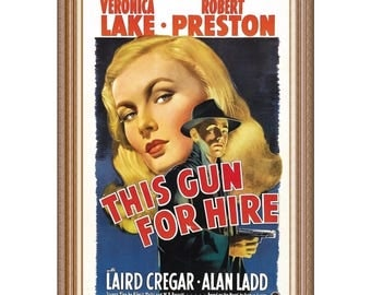 This Gun For Hire, 1942, Alan Ladd, Veronica Lake, Robert Preston, Movie Poster Paintings, Oil On Canvas, 27 x 41 in